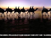 Mengambil Pelajaran dari Kisah Nabi Syu'aib 'Alaihissalam