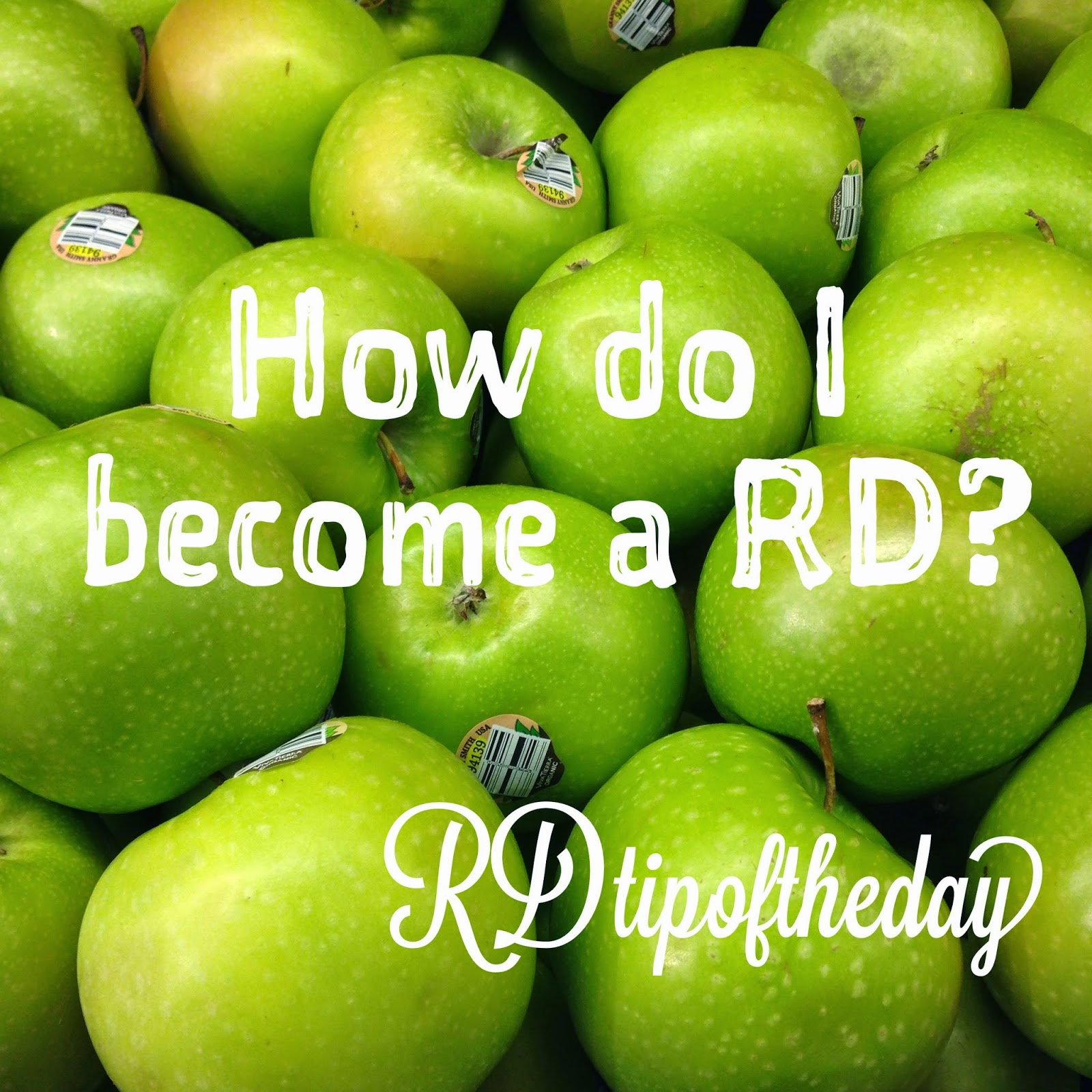 Rd Tip Of The Day How Do I Become A Registered Dietitian