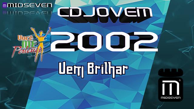 EM DOWNLOAD JOVEM 2009 MIM BRILHA GRÁTIS CD