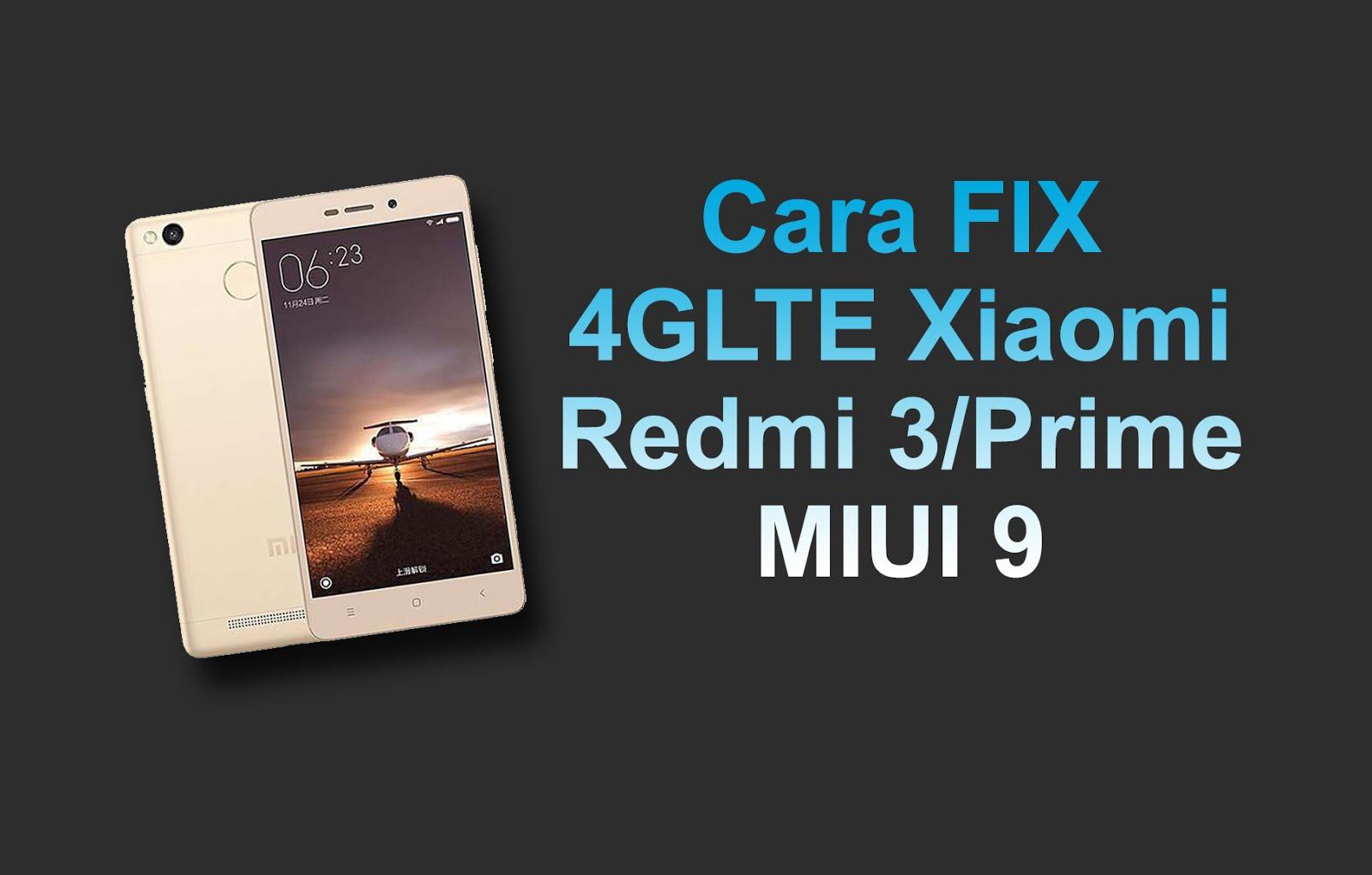 Cara Memunculkan 4g Xiaomi Redmi 3 Prime Miui 9