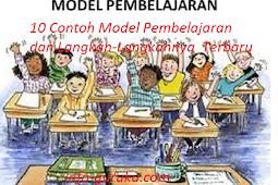 10 Contoh Model Pembelajaran dan Langkah-Langkahnya  Terbaru