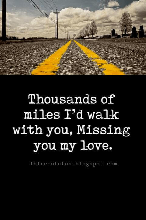 good night love message, Thousands of miles I'd walk with you, Missing you my love- Good Night.