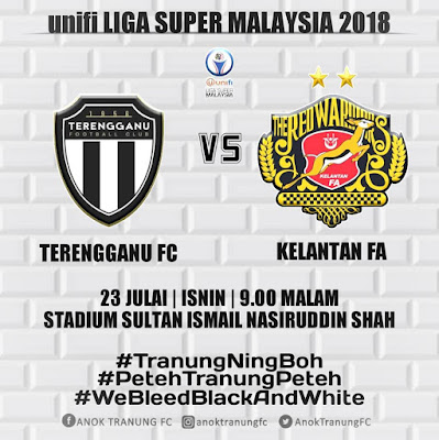 Live Streaming Terengganu vs Kelantan Liga Super 23.7.2018