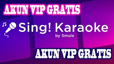 Cara Mudah Dapatkan Access VIP Gratis di Smule 100% Berhasil
