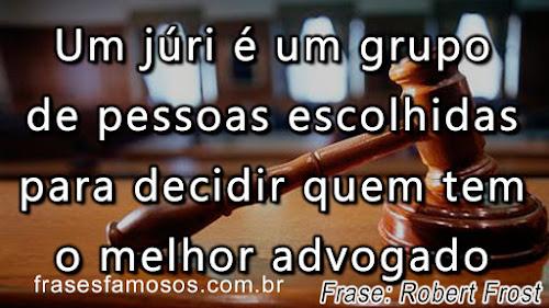 Um Júri é um Grupo de Pessoas Escolhidas para Decidir Quem tem o Melhor Advogado