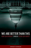We Are Better Than This: How Government Should Spend Our Money by Edward Kleinbard