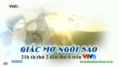 Giấc Mơ Ngôi Sao - VTV6