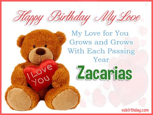 Zacarias Happy Birthday My Love