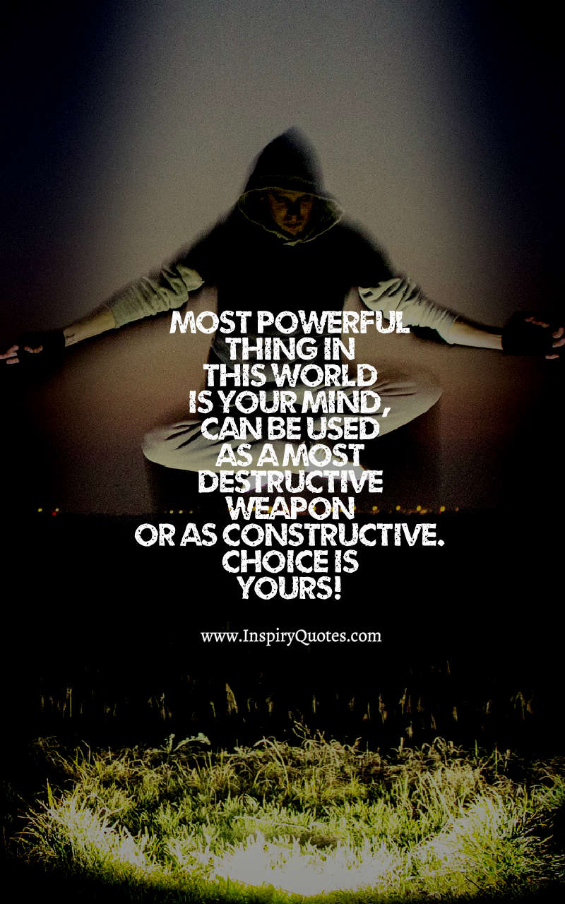 Most Powerful Thing In This World By Inspiryquotes Inspiry Quotes