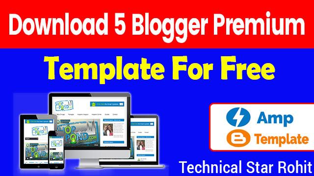 Top 5 Premium Blogger Template Free Me Download Kare