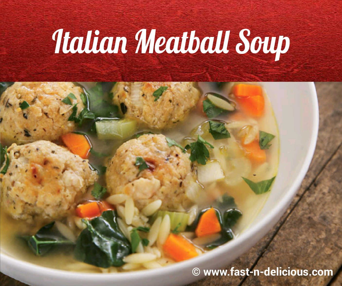 Fast N Delicious Italian Meatball Soup