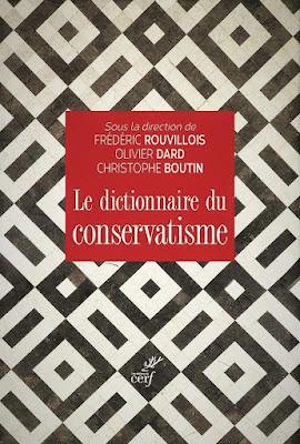 Le dictionnaire du conservatisme - Le Cerf