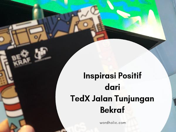 Inspirasi Positif dari TedX Jalan Tunjungan Bekraf
