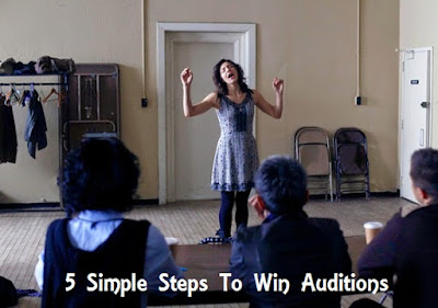 5 simple steps to win auditions