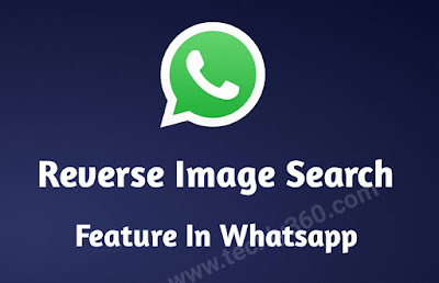 Reverse Image Search Feature in Whatsapp-Hindi by techly360