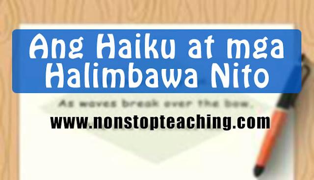 Ang Haiku at mga Halimbawa Nito