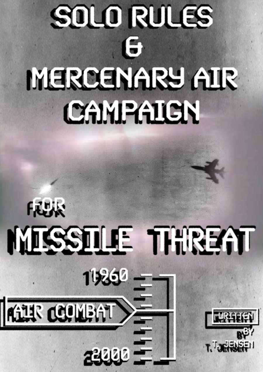10mm Wargaming: Missile Threat Solo Rules & Mercenary Air Campaign