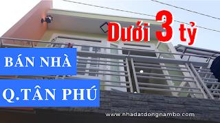 Bán nhà quận Tân Phú giá dưới 3 tỷ