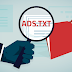 What is Add Ads.Txt File in Blogger Blogs and How to Use it