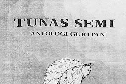 TUNAS SEMI Antologi Guritan
