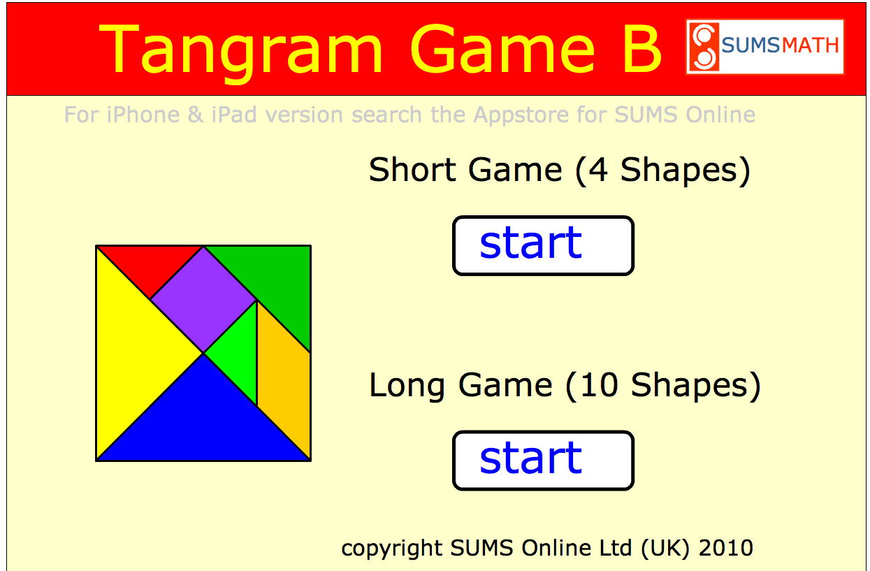 http://www.tangramgames.co.uk/tangramgameB/index.htm