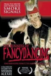 The Business of Fancydancing (2002)