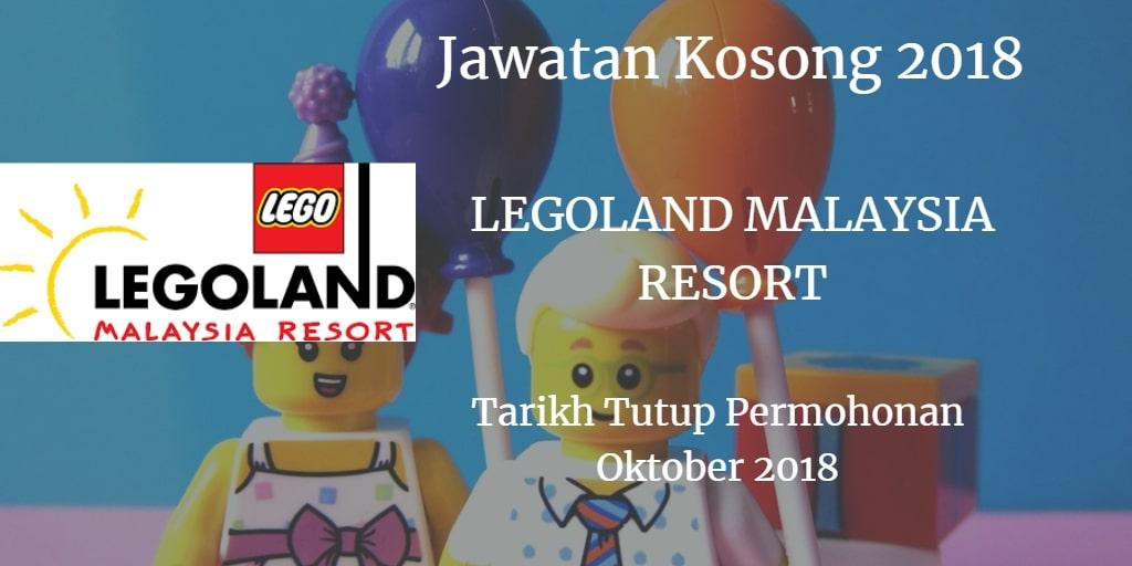 Jawatan Kosong LEGOLAND MALAYSIA RESORT Oktober 2018