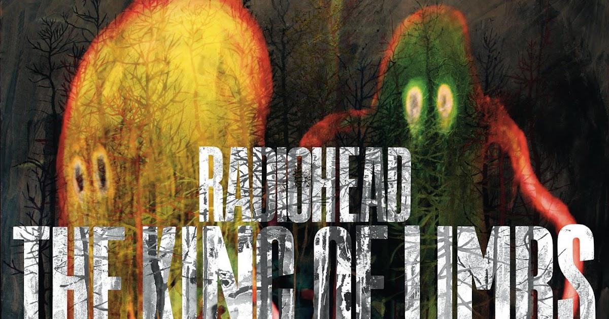 Radiohead Bootlegs: Radiohead - The King Of Limbs (2011