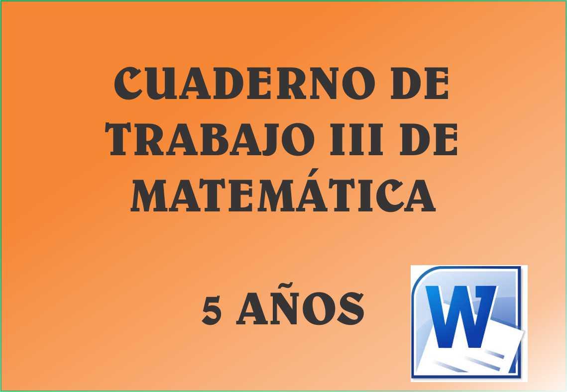 Cuaderno de Trabajo III - 5 Años Matematica ~ MATERIALES EDUCATIVOS ...