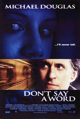 Don't Say a Word (2001) – ล่าเลขอำมหิต…ห้ามบอกเด็ดขาด