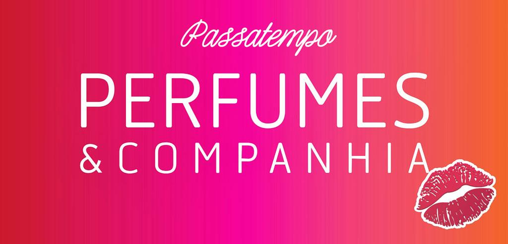 Aniversário com Perfumes & Companhia
