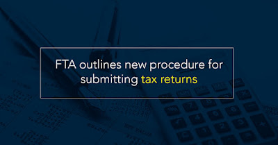 4-Step FTA Outlines New Procedure for Submitting Tax Returns