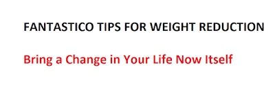 Weight Reduction Tips