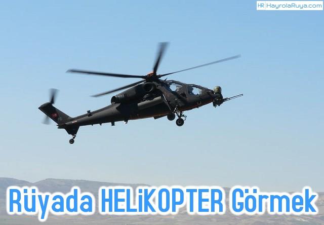Rüyada Helikopterin Görülmesi rüyada helikopter düştüğünü görmek rüyada helikopter indiğini görmek rüyada askeri helikopter görmek rüyada helikopter ile uçmak rüyada helikopter görmek diyadinnet rüyada uçan helikopter görmek rüyada helikopter saldırısı görmek rüyada beyaz helikopter görmek