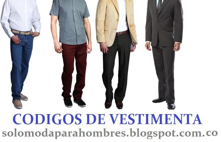 ed8e9e454b SÓLO MODA PARA HOMBRES  CÓDIGOS DE VESTIMENTA MASCULINA