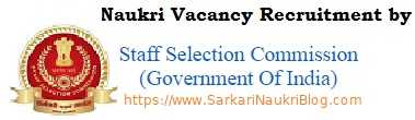 Sarkari-Naukri vacancy recruitment by SSC