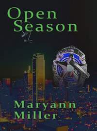 Open Season: Book One of the critically-acclaimed Seasons Mystery Series by Maryann Miller