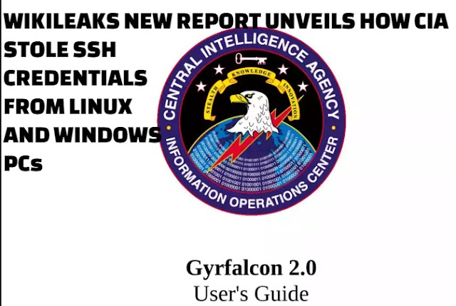 Wikileaks Releases Fresh Report On How CIA Stole SSH Credentials From Linux And Windows PCs