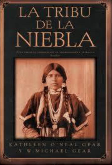 La Tribu De La Niebla, W. Michael Gear & Kathleen O'Neal Gear