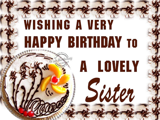 Birthday Wishes to sister