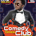 Comedy Goes to Club with Hon JBoy