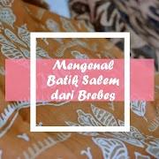Mengenal Batik Salem dari Brebes