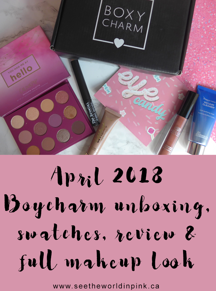 April 2018 Boxycharm - Unboxing, Swatches, Review, and Full Make-up Look!
