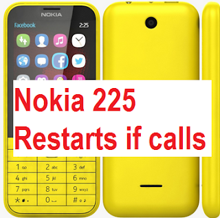 How to repair Nokia 225 RM-1011 off and restarts during calls