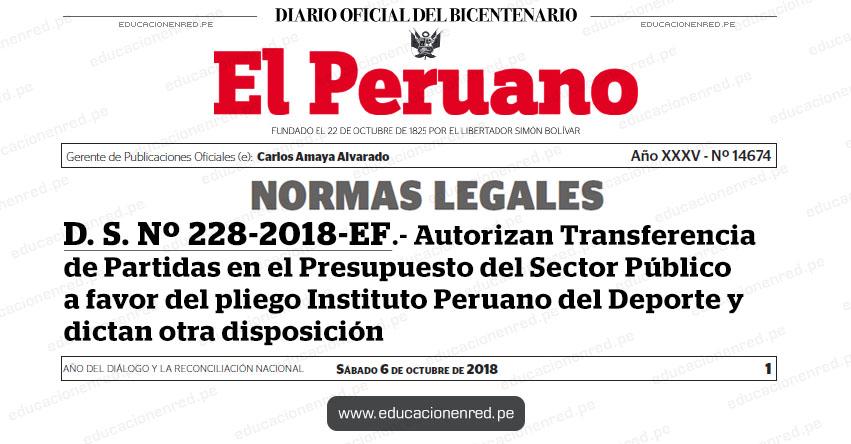 D. S. Nº 228-2018-EF - Autorizan Transferencia de Partidas en el Presupuesto del Sector Público a favor del pliego Instituto Peruano del Deporte y dictan otra disposición para la realización de «Rally Dakar Perú 2019« y «Dakar Series - Desafío Inca 2018» MEF - www.mef.gob.pe