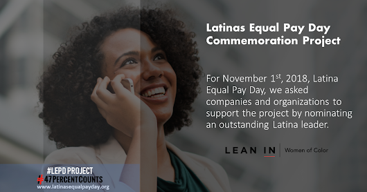 2018 Latinas Equal Pay Day Commemoration Project