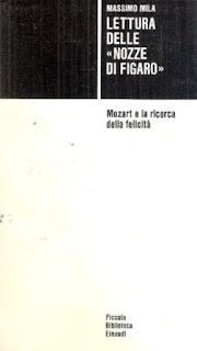 Massimo Mila Lettura delle Nozze di Figaro