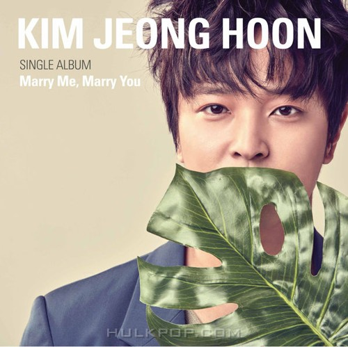 Kim Jeong Hoon – Marry Me, Marry You – EP