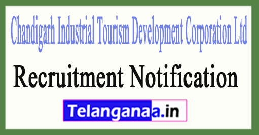 CITCO Chandigarh Industrial Tourism Development Corporation Ltd Recruitment Notification 2017