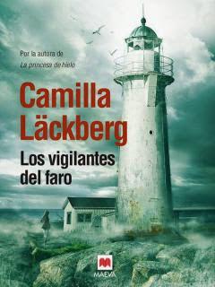 Los vigilantes del faro - Camilla Lackberg